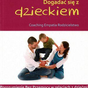 Dogadać się z dzieckiem (starsze wydanie)
