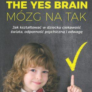The Yes Brain – Mózg na tak