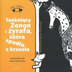 Tęskniący Zenon i żyrafa, która spadła z krzesła